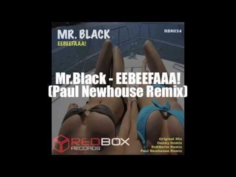 MrBlack - EEBEEFAAA! (Paul Newhouse Remix)(Promo)