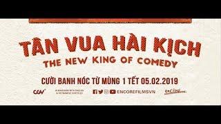 Trailer phim Tân Vua hài kịch | Phim Tết chiếu rạp | 321 Action