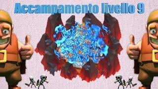 Clash of Clans - ACCAMPAMENTO LIVELLO 9? ...perchè no?!