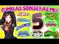 CUMBIAS SONIDERAS MIX #5 | AY DIOS MIO,ESTOS SI SON TEMAS DE ESTRENO!!