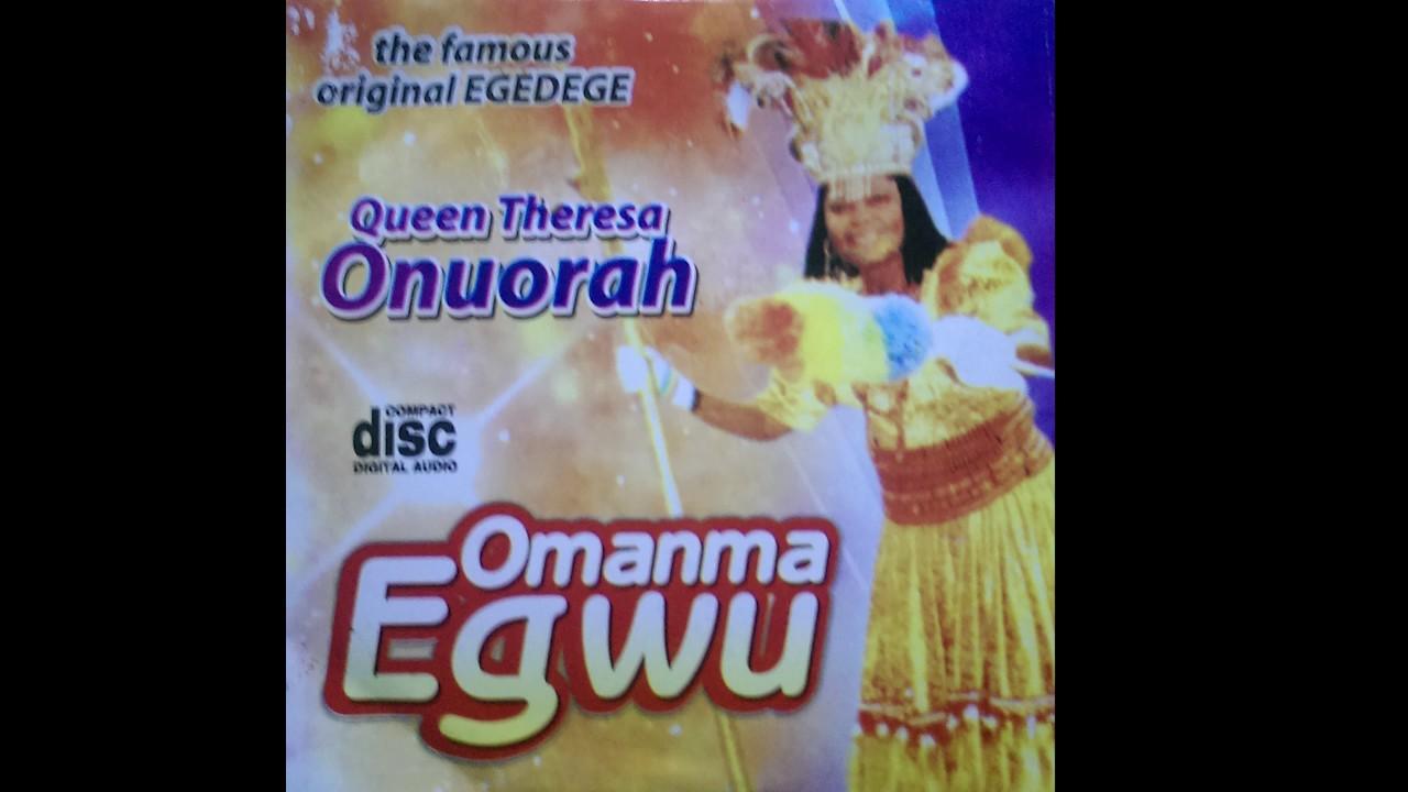 Download Queen Theresa Onuora - Omamma Egwu - Original Egedege Dance