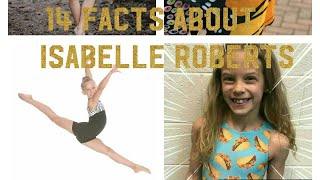 14 Facts About Isabelle Roberts
