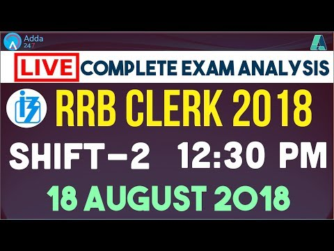 RRB Clerk Exam Analysis | The Analyzers | Complete Exam Analysis | RRB Clerk 2nd Shift | 12:30 P.M.