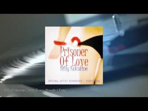 Billy Eckstine - Prisoner Of Love (Full Album)