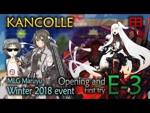 [Kancolle] Winter 2018 event - E-3 Hard (Shortcut unlocking + First try)