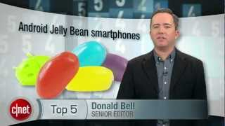 CNET Top 5 - Android Jelly Bean smartphones