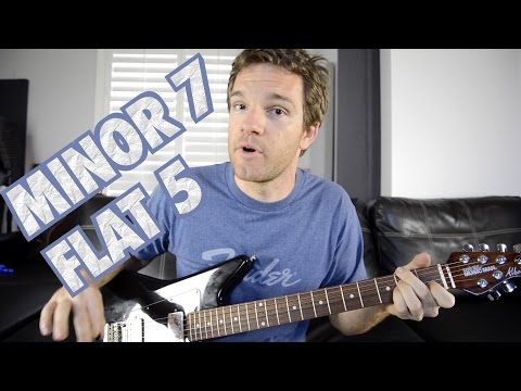 How to Play Minor 7 Flat 5 Guitar Chords