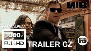 Muži v černém: Globální hrozba (2019) CZ dabing HD trailer