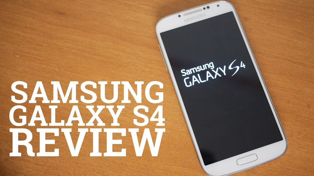 Samsung Galaxy S4 Review - YouTube
