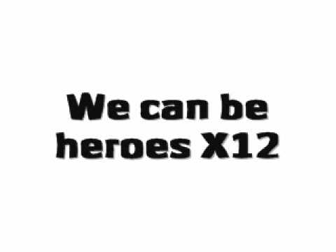 We Can Be Heroes - X Factor Finalists 2010 - Lyrics