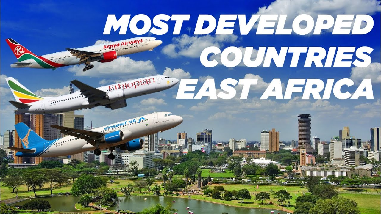 Discover the Best and Most Developed Country in East Africa