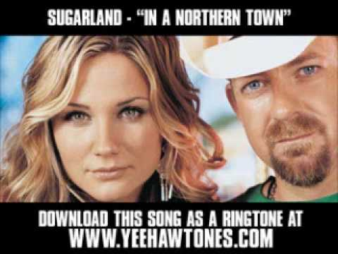 Sugarland - In A Northern Town [ New Video + Lyrics + Download ]