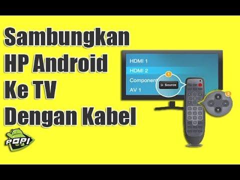 Cara Menyambungkan HP Android Ke TV Dengan Kabel HDMI