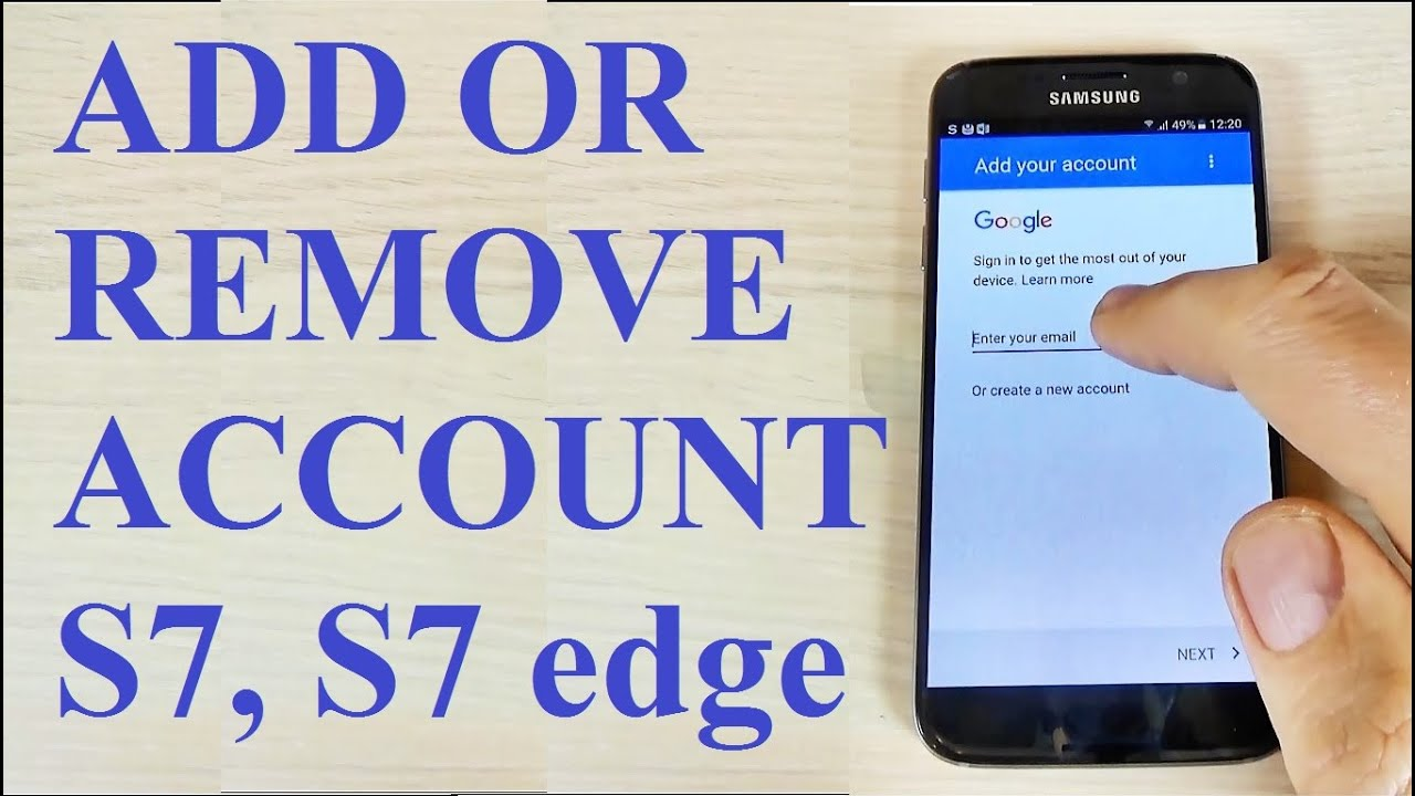 Samsung Galaxy S7, S7 edge - How to Add or Remove an Google Account