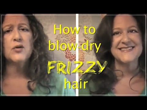 Tutorial: How to Blow-dry frizzy hair