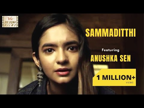 Sammaditthi - Ft Anushka Sen | Father & Daughter | Award Winning Hindi Short Film | Six Sigma Films