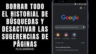 Como Borrar Todo El Historial De Google Chrome 2019 | Plus Android