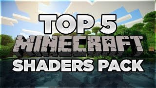 Top 5 Minecraft Shaders Packs 2017 | Minecraft 1.11.2/1.10.2/1.9.4