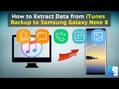 How to Extract Data from iTunes Backup to Samsung Galaxy Note 8
