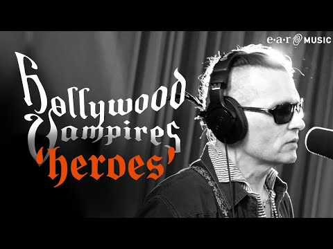 "Hollywood Vampires 'Heroes' from the album ""Rise"" OUT NOW"