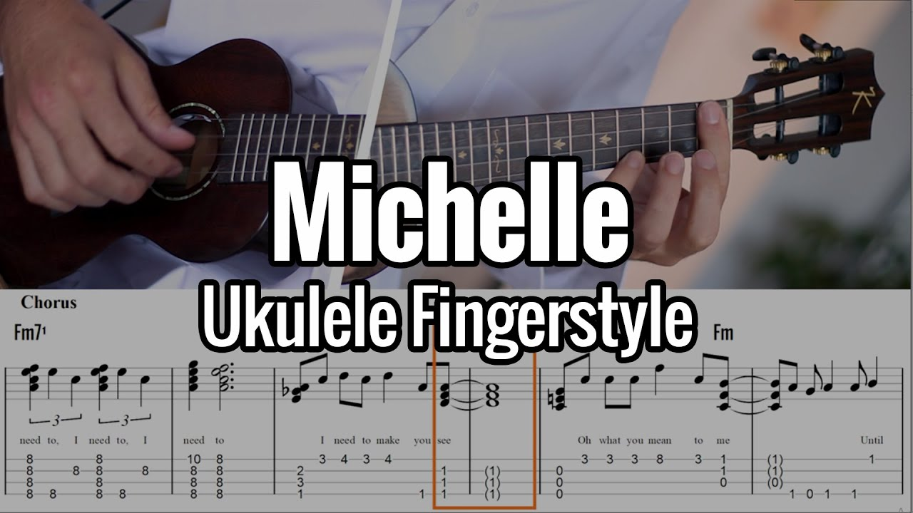 Michelle (Ukulele Fingerstyle) Tabs On Screen - The Beatles Chord Melody