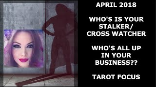 APRIL 2018 STALKER / CROSS WATCHER