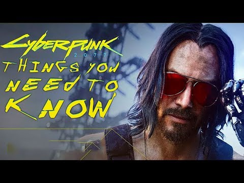 Cyberpunk 2077: New Things You NEED TO KNOW