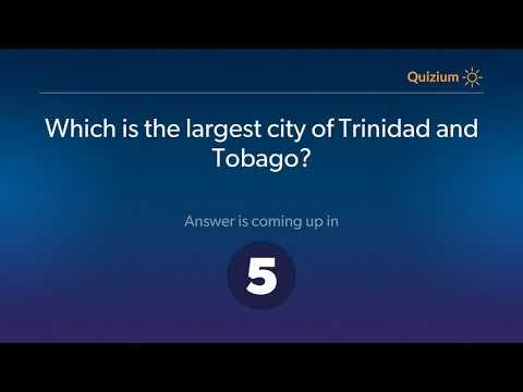Which is the largest city of Trinidad and Tobago?   Trinidad and Tobago Quiz