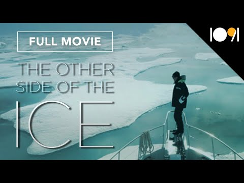 The Other Side of the Ice (FULL DOCUMENTARY)