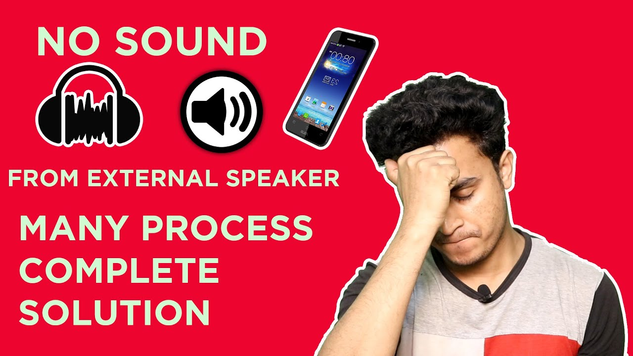 No Sound From External Speaker In Android Mobile How To Fix It!!! (In  Hindi)  Tech Rest