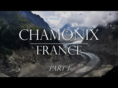 Chamonix Part 1:  City, Montenvers Train and Mer De Glace