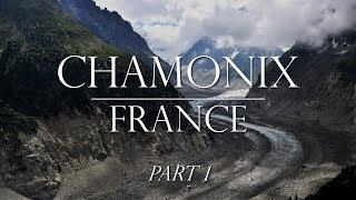 Weekend in Chamonix Part 1:  City, Montenvers Train and Mer De Glace