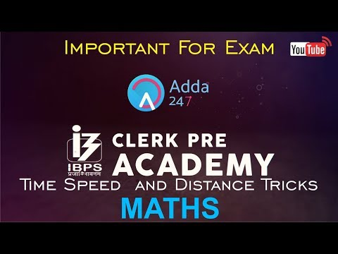 IBPS CLERK PRE | Time Speed  and Distance Tricks | Maths | Online Coaching For SBI IBPS BANK PO