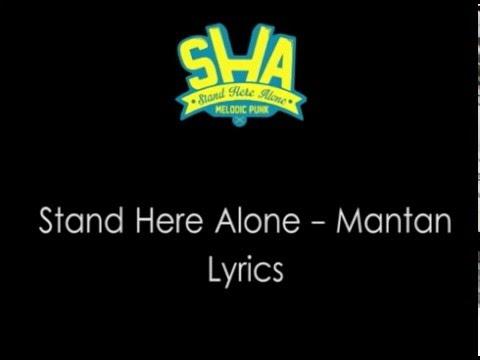 Stand Here Alone -  Mantan Lirik Mp3