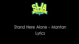 Stand Here Alone -  Mantan Lirik Mp3
