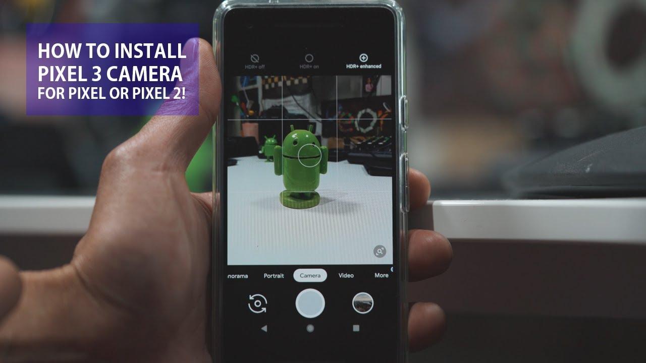 pixel 2 camera apk for oneplus 3