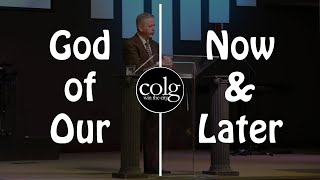 Pastor Hall - God of Our Now & Later