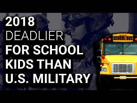 2018 Deadlier for School Kids Than for Entire US Military