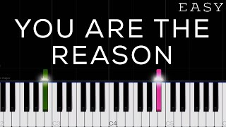 Calum Scott - You Are The Reason   EASY Piano Tutorial
