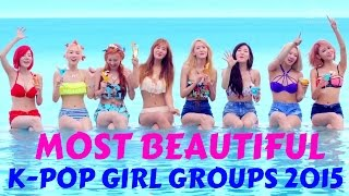 Video [TOP 25] Most Beautiful K-Pop Girl Groups of 2015 (Poll Results) download MP3, 3GP, MP4, WEBM, AVI, FLV Maret 2018
