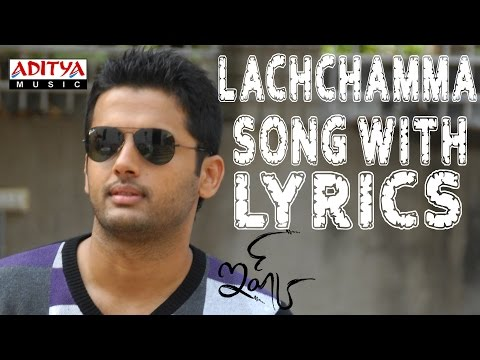Ishq Full Songs With Lyrics - Lachchamma Song - Nitin, Nitya Menon, Anoop Rubens