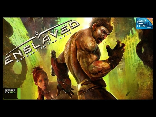 Enslaved Odyssey To The West - I3 3250 + Gtx 750ti - Full Hd