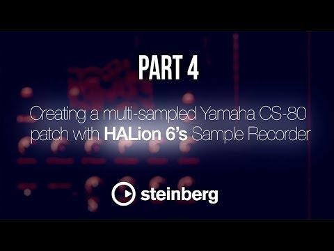 Sampling with HALion 6 - pt 4: Creating a multisampled Yamaha CS-80 patch