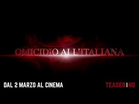 Omicidio All'Italiana - Teaser trailer