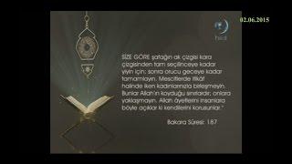 02 06 2015 Bakara Suresi 187 Ayetinin Meali Yükselen Sözler HİLAL TV