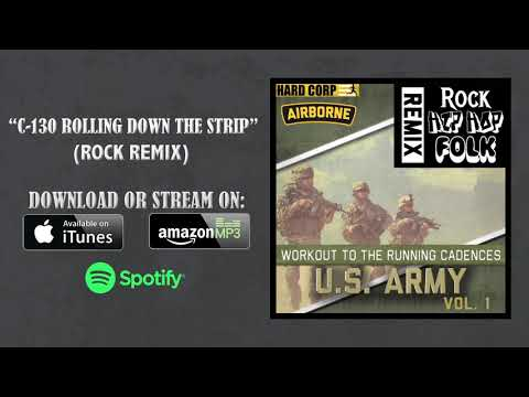 C-130 Rolling Down The Strip (Airborne Cadence - Rock Remix)