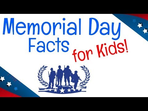 Memorial Day Facts For Kids Youtube