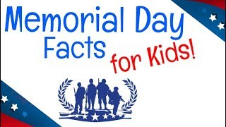 Memorial Day Facts for Kids