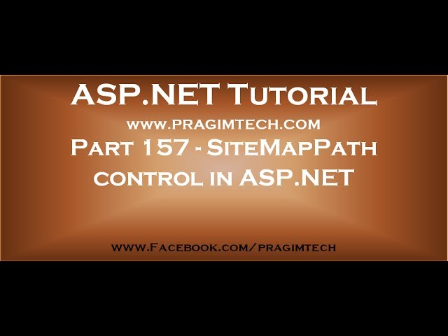 Part 157   SiteMapPath control in asp net