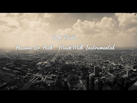Heaven Or Hell - Meek Mill Instrumental (FREE DOWNLOAD!)